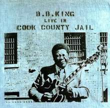 B.B. King: Live In Cook County Jail, CD