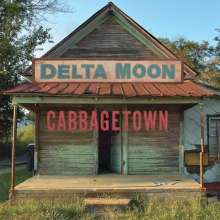 Delta Moon: Cabbagetown, CD