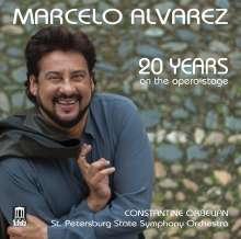 Marcelo Alvarez - 20 Years on the Opera Stage, CD