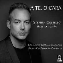 Stephen Costello  - A Te, O Cara, CD
