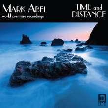 Mark Abel (geb. 1948): Werke für Stimme & Klavier mit Orgel & Percussion, CD
