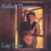 Keller Thomas: Lay Low, CD