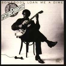 Fenton Robinson: Somebody Loan Me A Dime, CD