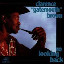 """Clarence """"Gatemouth"""" Brown: No Looking Back, CD"""