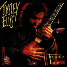 Tinsley Ellis: Trouble Time, CD