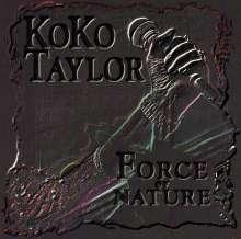 Koko Taylor: Force Of Nature, CD