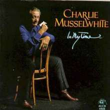 Charlie Musselwhite: In My Time, CD