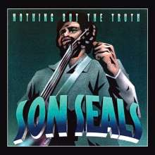 Son Seals: Nothing But The Truth, CD