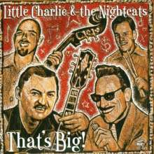 Little Charlie & The Nightcats: That's Big, CD