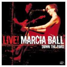 Marcia Ball: Down The Road - Live, CD