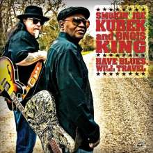 Smokin' Joe Kubek & Bnois King: Have Blues, Will Travel, CD