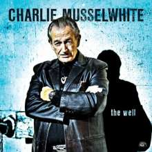 Charlie Musselwhite: The Well, CD