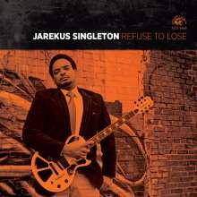 Jarekus Singleton: Refuse To Lose, CD