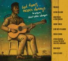 God Don't Never Change: The Songs Of Blind Willie Johnson, CD