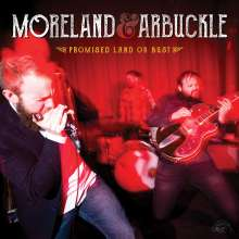 Moreland & Arbuckle: Promised Land Or Bust, CD