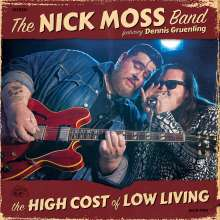 Nick Moss: The High Cost Of Low Living, CD
