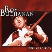 Roy Buchanan: The Best Of Roy Buchanan (Deluxe Edition), CD