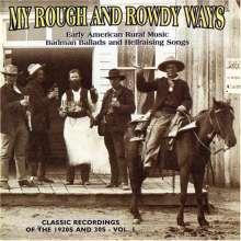 My Rough & Rowdy Ways 1, CD