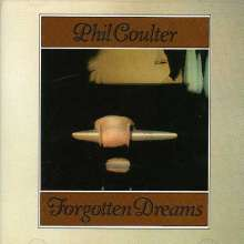 Phil Coulter (geb. 1942): Forgotten Dreams, CD