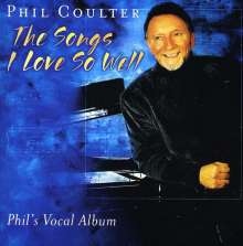 Phil Coulter (geb. 1942): Songs I Love So Well, CD