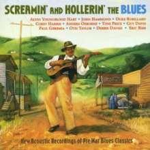 Screamin & Hollerin The Blues / Various: Screamin & Hollerin The Blues / Various, CD