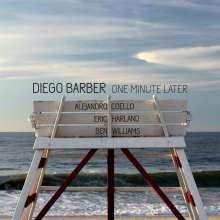 Diego Barber: One Minute Later, CD