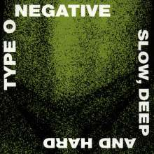 Type O Negative: Slow Deep And Hard, CD