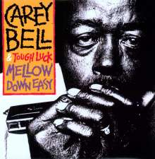 Carey Bell: Mellow Down Easy (180g) (Limited Edition), LP