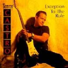 Tommy Castro: Exception To The Rule, CD