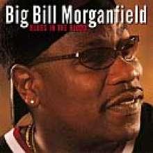 """Big"" Bill Morganfield: Blues In The Blood, CD"