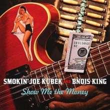 Smokin' Joe Kubek: Show Me The Money, CD