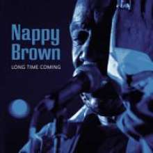 Nappy Brown: Long Time Coming, CD