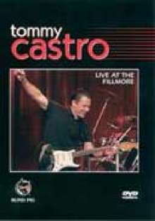 Tommy Castro: Live At The Fillmore, DVD