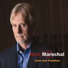 Nick Marechal: Love & Freedom, CD