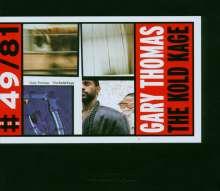 Gary Thomas (geb. 1961): The Kold Kage, CD