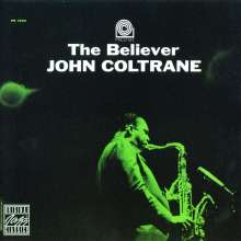 John Coltrane (1926-1967): The Believer, CD