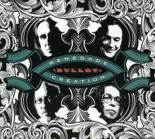 Renegade Creation: Bullet, CD