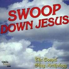 Swoop Down Jesus / Various: Swoop Down Jesus / Various, CD