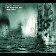 Belcanto Ensemble - Come un'ombra di luna, CD