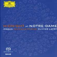 Olivier Latry - Midnight at Notre-Dame Paris (Cavaille-Coll-Orgel), Super Audio CD
