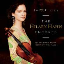 In 27 Pieces - The Hilary Hahn Encores, 2 CDs