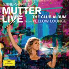 Anne-Sophie Mutter - Live From Yellow Lounge  (The Club Album) (Deluxe-Edition mit DVD), 1 CD und 1 DVD
