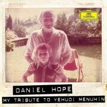 Daniel Hope - My Tribute to Yehudi Menuhin, CD