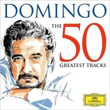 Vokalrecitals I (Lieder und Arien): Placido Domingo - The 50 Greatest Tracks, 2 CDs