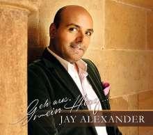 Jay Alexander - Geh aus, mein Herz, CD