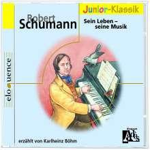 Schumann für Kinder - Sein Leben,seine Musik, CD