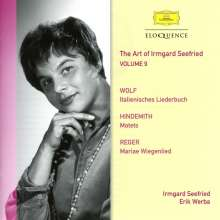 The Art of Irmgard Seefried Vol.9 - Wolf / Hindemith / Reger, CD