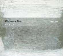 Wolfgang Rihm (geb. 1952): Et Lux, CD