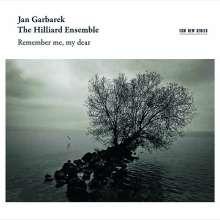 Hilliard Ensemble & Jan Garbarek - Remember me, my Dear, CD