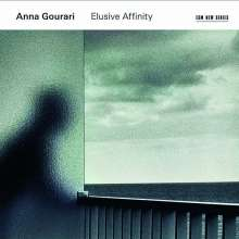 Anna Gourari - Elusive Affinity, CD